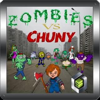 Zombies vs Chuny