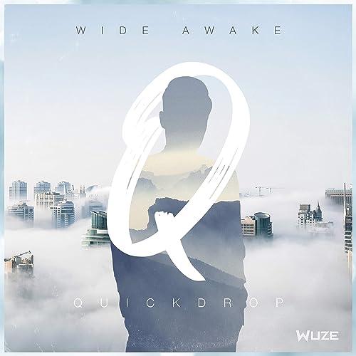 Quickdrop - Wide Awake (The Album)