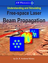 Understanding and Simulating Free-space Laser Beam Propagation