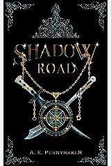 Shadow Road: Shadows Rising Trilogy: Book 1 Kindle Edition