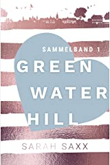 Greenwater Hill: Sammelband 1 (German Edition) Format Kindle