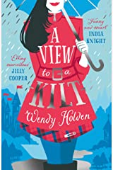 A View to a Kilt: romantic comedy from the author of The Governess (A Laura Lake Novel) Kindle Edition