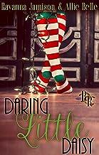 Daring Little Daisy: A Rawhide Ranch Christmas Novella