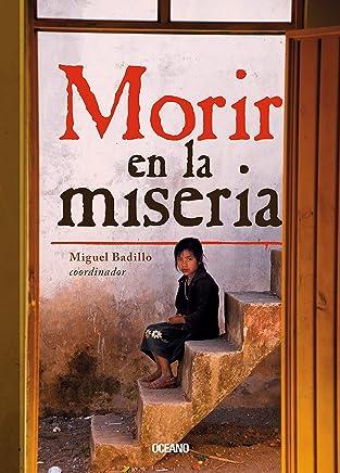 Morir en la miseria: Los 14 municipios más pobres de México (El dedo en la llaga)