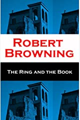 The Ring and the Book (Unabridged) Kindle Edition