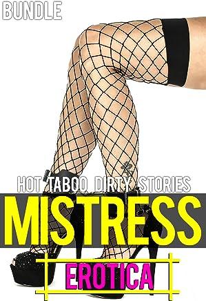 Mistress Erotica - Hot Taboo Dirty Stories Bundle (English Edition)