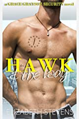Hawk & the Lady (Grace Grayson Security Book 2) Kindle Edition