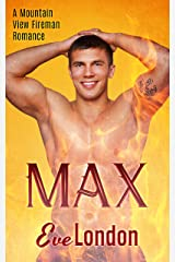 Max - A firefighter curvy girl romance (A Mountain View Fireman Romance. Book 7) Kindle Edition