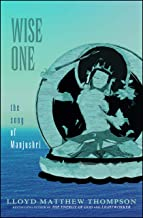 Wise One: The Song of Manjushri