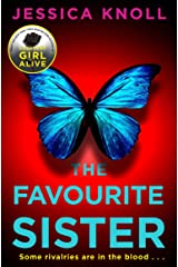 The Favourite Sister: A Compulsive Psychological Thriller from the Bestselling Author Of Luckiest Girl Alive (English Edition) eBook Kindle