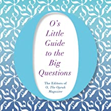 O's Little Guide to the Big Questions: O's Little Books/Guides, Book 6