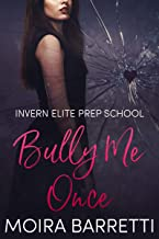Bully Me Once (Invern Elite Prep School Book 1)