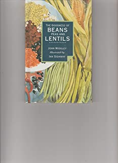 Goodness of Beans, Peas & Lentils