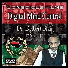 Digital Mind Control - Dr. Delbert Blair 1