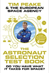 The Astronaut Selection Test Book: Do You Have What it Takes for Space? (English Edition) eBook Kindle