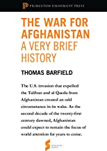 The War for Afghanistan: A Very Brief History: From Afghanistan: A Cultural and Political History (Princeton Shorts) (English Edition)