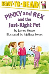 Pinky and Rex and the Just-Right Pet Kindle Edition