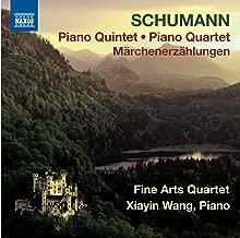 Schumann: Piano Quintet; Piano Quartet; Marchenerzahlungen