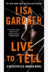 Live to Tell: A Detective D. D. Warren Novel (D.D. Warren Book 4) Kindle Edition