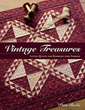 Vintage Treasures: Little Quilts for Reproduction Fabrics