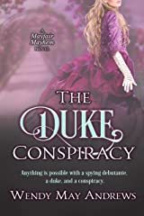 The Duke Conspiracy: A Sweet Regency Romance Adventure (Mayfair Mayhem Book 1) Kindle Edition