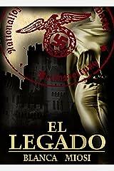 EL LEGADO ¿Y si un desconocido ofrece concederte lo que más deseas? (Spanish Edition) Kindle Edition