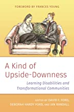 A Kind of Upside-Downess: Learning Disabilities and Transformational Community