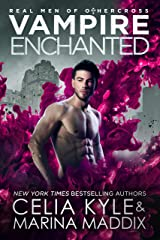 Vampire Enchanted: Paranormal Vampire Witch Romance (Real Men of Othercross Book 5) Kindle Edition
