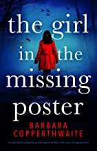 The Girl in the Missing Poster: An absolutely gripping psychological thriller with a jaw-dropping twist