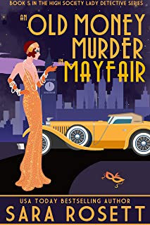 An Old Money Murder in Mayfair (High Society Lady Detective Book 5)