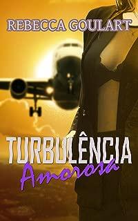Turbulência Amorosa (Portuguese Edition)