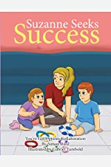 Suzanne Seeks Success (You Got Options Financial Literacy Series) Kindle Edition