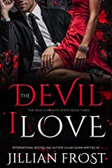The Devil I Love (The Devil's Knights Book 3) Kindle Edition
