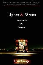 lights & sirens