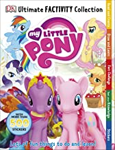 My Little Pony Ultimate Factivity Collection (Dk Ultimate Factivity Collectn)
