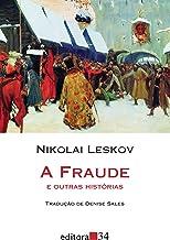 A fraude e outras histórias