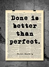 Sheryl Sandberg - Done Is Better Than Perfect - Quote Vintage Art - Authentic Upcycled Dictionary Art Print - Home or Office Decor - Inspirational And Motivational Quote Art