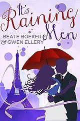 It's Raining Men: A Romantic Comedy Kindle Edition