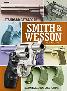 Standard Catalog of Smith & Wesson (Standard Catalog of Smith and Wesson)
