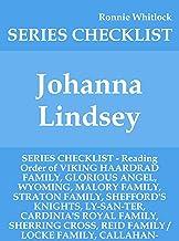 Johanna Lindsey - SERIES CHECKLIST - Reading Order of VIKING HAARDRAD FAMILY, GLORIOUS ANGEL, WYOMING, MALORY FAMILY, STRATON FAMILY, SHEFFORD'S KNIGHTS, ... CARDINIA'S ROYAL FAMILY, (English Edition)
