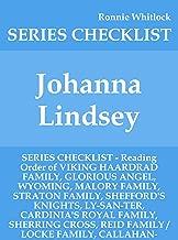 Johanna Lindsey - SERIES CHECKLIST - Reading Order of VIKING HAARDRAD FAMILY, GLORIOUS ANGEL, WYOMING, MALORY FAMILY, STRATON FAMILY, SHEFFORD'S KNIGHTS, LY-SAN-TER, CARDINIA'S ROYAL FAMILY,