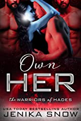 Own Her: A Reverse Harem Sci-Fi Romance (The Warriors of Hades) Kindle Edition