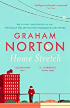 Home Stretch: THE PERFECT SUMMER READ + THE SUNDAY TIMES BESTSELLER + WINNER OF THE AN POST IRISH POPULAR FICTION AWARDS