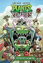 Plants Vs. Zombies. Petal To The Metal - Volume 5