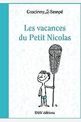 Les vacances du Petit Nicolas (Le Petit Nicolas t. 3) (French Edition) Kindle Edition