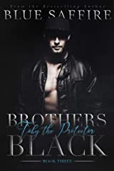 Brothers Black 3: Toby the Protector Kindle Edition