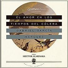 El Amor en los Tiempos del Cólera [Love in the Time of Cholera]