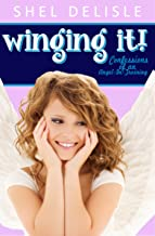 Winging It!: Confessions of an Angel in Training (Confessions of an Angel-In-Training Book 1) (English Edition)