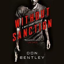 Without Sanction: A Matt Drake Thriller, Book 1