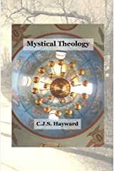 Mystical Theology: A Broad Selection of Orthdox Prose (Best Works Book 24) Kindle Edition